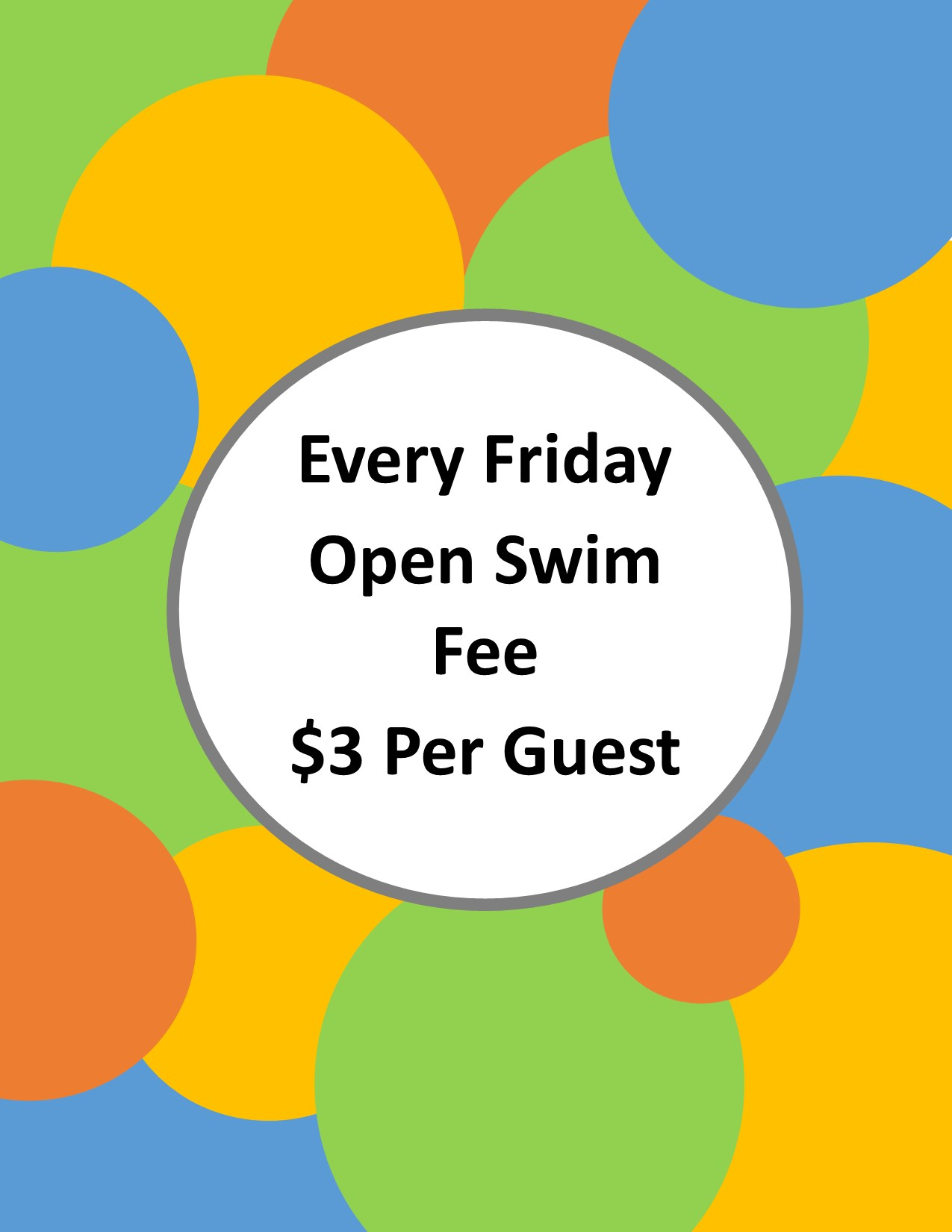Open Swim 3 dollars every friday